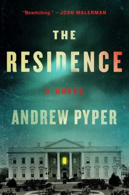 The residence : a novel