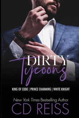 Dirty tycoons : King of code, Prince Charming, White knight