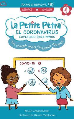 La Petite Pétra. El Coronavirus explicado para niños = The Coronavirus explained for kids