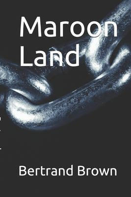 Maroon land