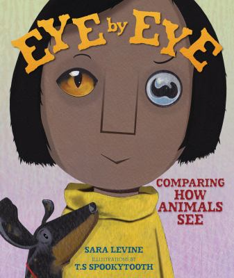Eye by eye : comparing how animals see