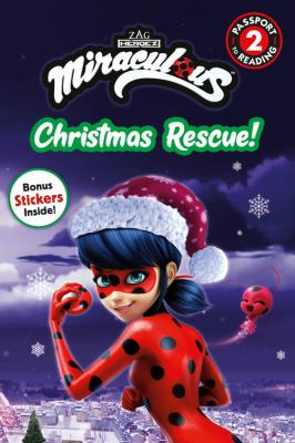 Miraculous. Christmas rescue!