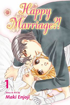 Happy marriage?!, vol. 1