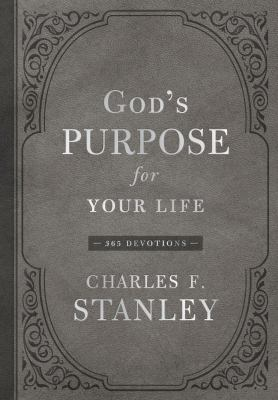 God's purpose for your life : 365 devotions