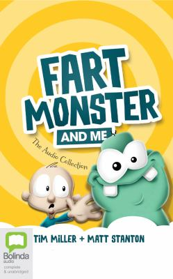 Fart monster and me : the audio collection