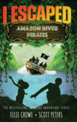 I escaped Amazon River pirates