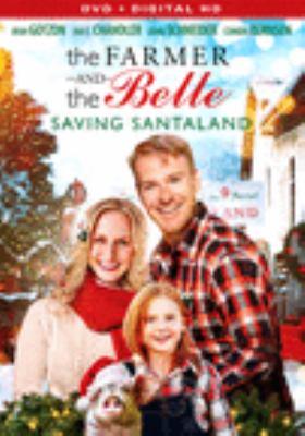 The farmer and the belle : saving Santaland
