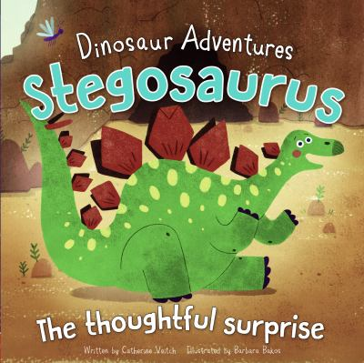 Stegosaurus : the thoughtful surprise