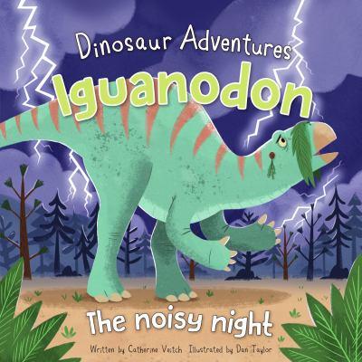 Iguanodon : the noisy night