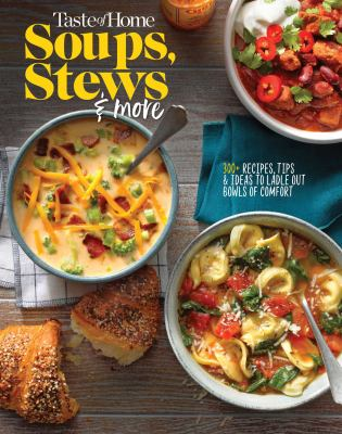 Soups, stews & more.