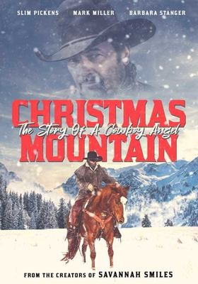Christmas mountain : the story of a cowboy angel