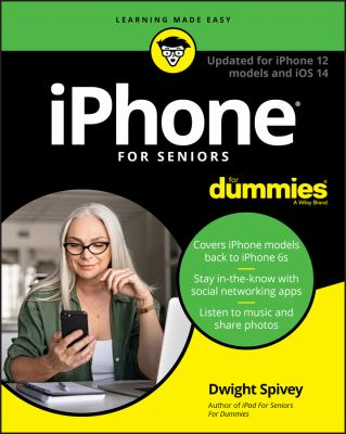 iPhone for seniors--updated for iPhone 12 and IOS 14