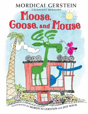 Moose, Goose, and Mouse