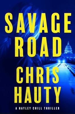 Savage road : a thriller