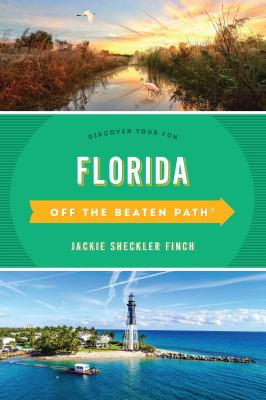 Florida : off the beaten path : discover your fun