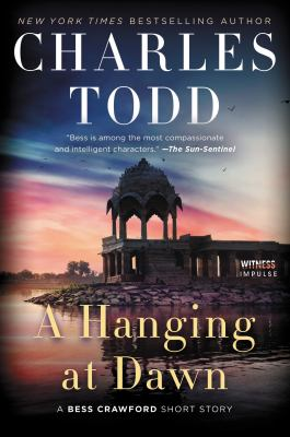 A hanging at dawn : a Bess Crawford short story