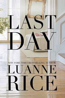 Last day / Luanne Rice.