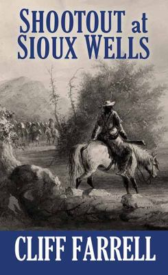 Shootout at Sioux Wells