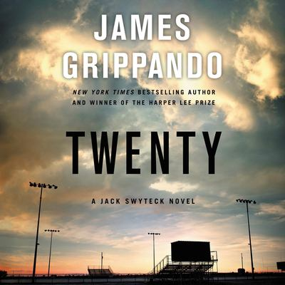 Twenty : a Jack Swyteck novel