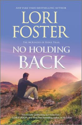 No holding back / Lori Foster.