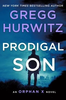 Prodigal son / Gregg Hurwitz.