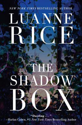 The shadow box / Luanne Rice.