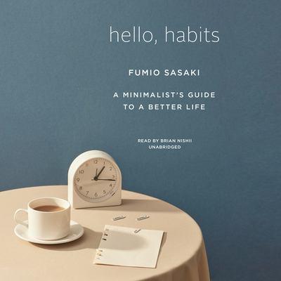 Hello, Habits