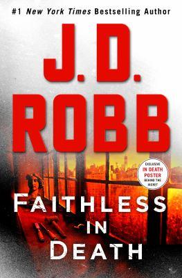 Faithless in death / J. D. Robb.