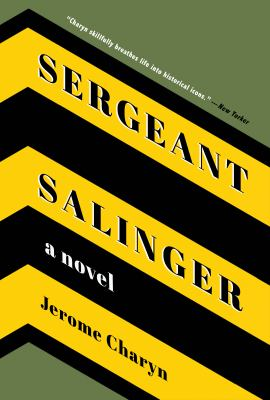 Sergeant Salinger / Jerome Charyn.