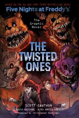 Five nights at Freddy's : the graphic novel. The twisted ones