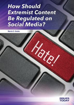 How should extremist content be regulated on social media?