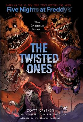 Five Nights at Freddy's. The twisted ones : the graphic novel