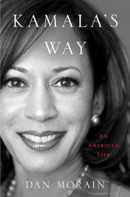 Kamala's way : an American life