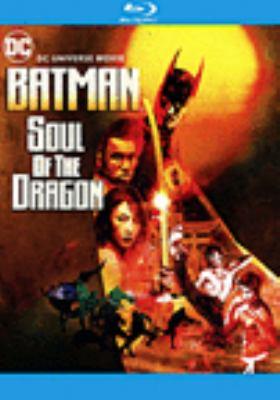 Batman. Soul of the dragon