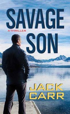 Savage son / Jack Carr.