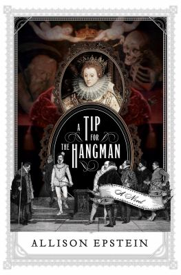 A tip for the hangman : a novel of Christopher Marlowe