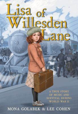 Lisa of Willesden Lane : a true story of music and survival during World War II