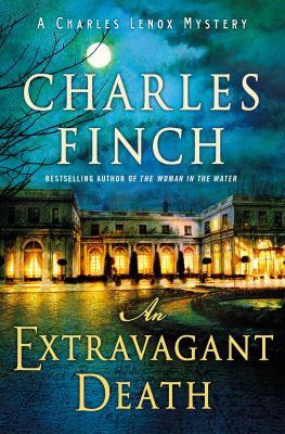 An extravagant death / Charles Finch.