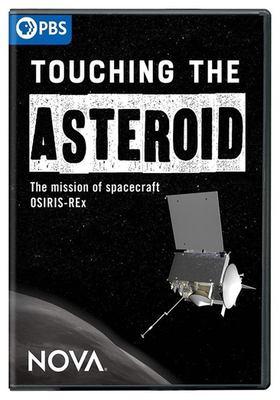 Nova. Touching the asteroid : the mission of spacecraft OSIRIS-REx