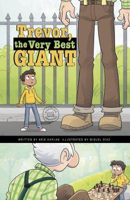 Trevor, the very best giant