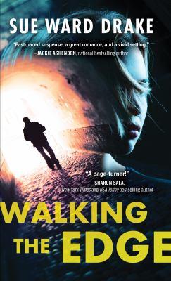 Walking the edge / Sue Ward Drake.