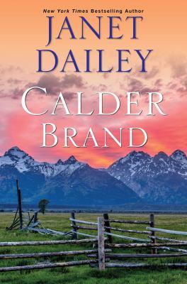 Calder brand / Janet Dailey.