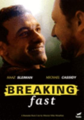 Breaking fast / director, Mike Mosallam.