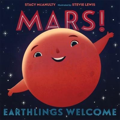 Mars! : Earthlings welcome