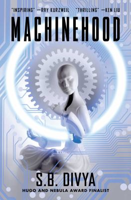 Machinehood / S.B. Divya.