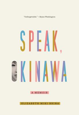 Speak, Okinawa : a memoir