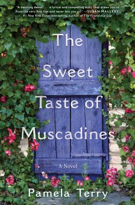 The sweet taste of muscadines : a novel