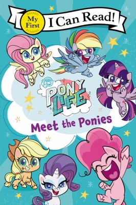 Pony life. Meet the ponies.