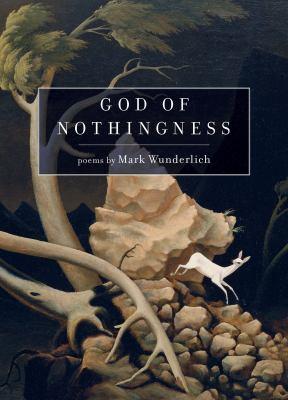 God of nothingness : poems