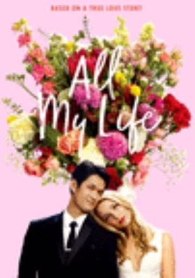 All my life / director, Marc Meyers.